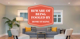 Beware of Being Fooled By Home Staging