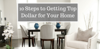 10 Steps to Getting Top Dollar for Your Home